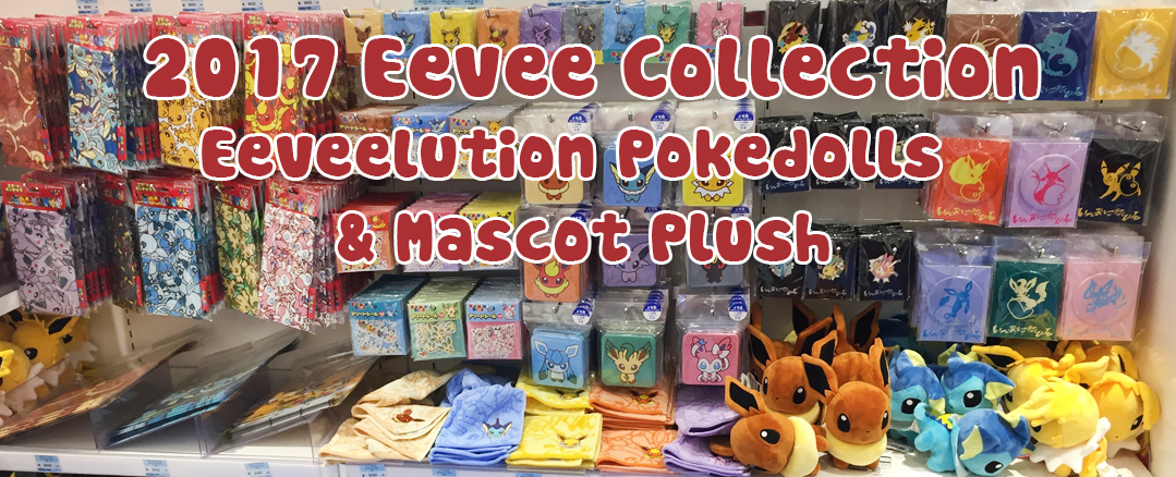 Pokemon Center Eevee Collection & Eeveelution Pokedolls