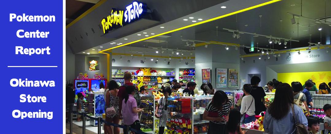 Pokemon Center Report – Okinawa Store Opening