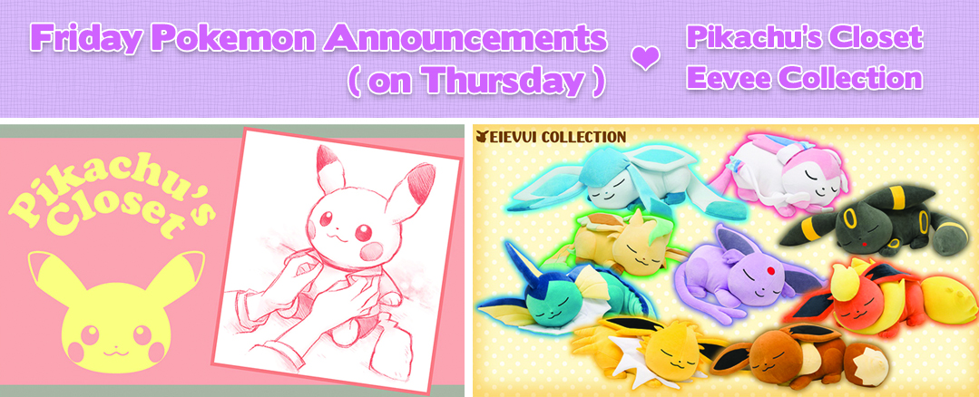 Friday Pokemon Announcements – Eevee Collection Part 2 + Dress-Up Pikachu Plush + Pokemon x Isetan