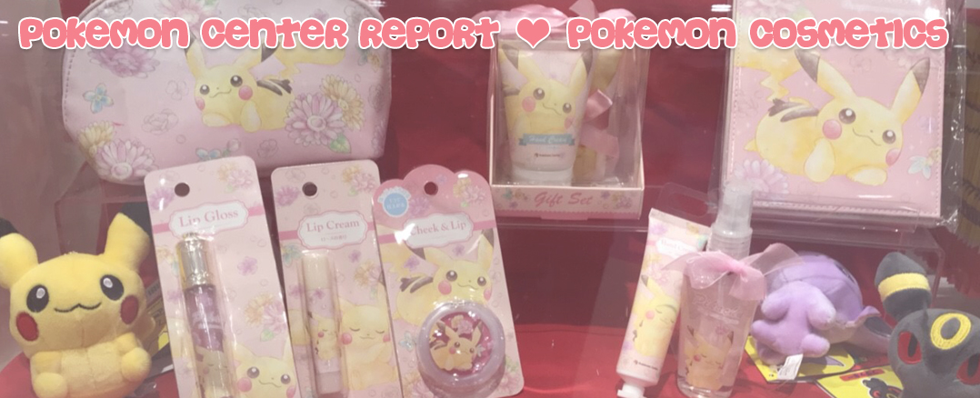 Pokemon Center Report – Umbreon & Espeon Cosmetics