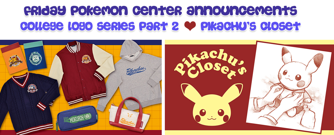 Friday Pokemon Announcements – Miki's Shopping Service + Pikachu's Closet + College Logo Part 2 + TCG