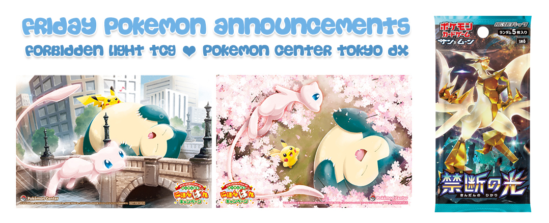 Friday Pokemon Announcements – Forbidden Light TCG Release + Pokemon Center Tokyo DX + Osaka Airport Store