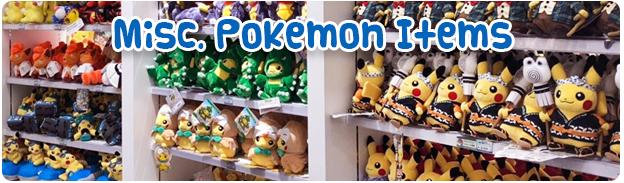 Pokemon Plush & Misc Items