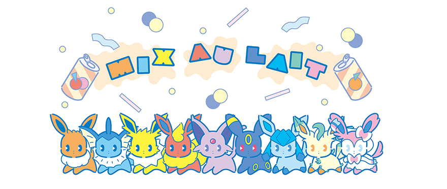 Pokemon Center Mix Au Lait Eeveelutions